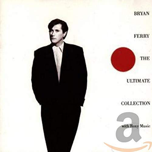 Bryan Ferry - The Ultimate Collection - Zortam Music