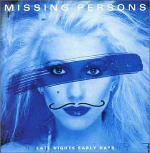 Missing Persons - Late Nights Early Days - Zortam Music