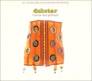 Dubstar - I Will Be Your Girlfriend (Deadly Avengers Montana Mix) - Zortam Music