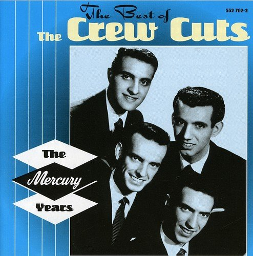 Crew Cuts - Best of the Crew Cuts - Zortam Music