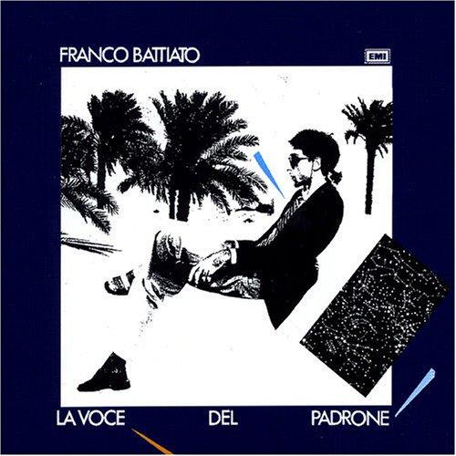 Franco Battiato - La voce del padrone - Zortam Music