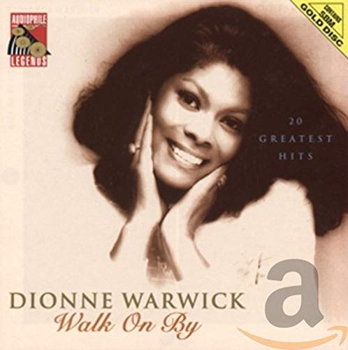 Dionne Warwick - WALK ON BY - Zortam Music
