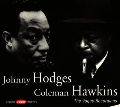 Coleman Hawkins & Johnny Hodges - The Vogue Recordings - Zortam Music