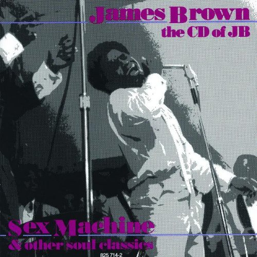 James Brown - The CD Of JB (Sex Machine & Other Soul Classics) - Zortam Music