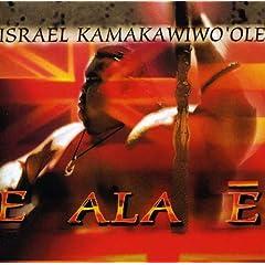 E Ala E album by Israel Kamakawiwoole