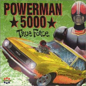 Powerman 5000 - True Force (EP) - Zortam Music