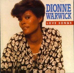 Dionne Warwick - Dionne Warwick - Love Songs - Zortam Music