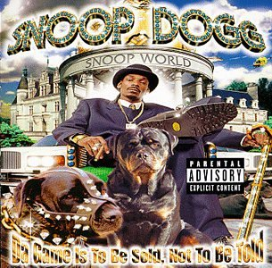 Snoop Dogg - Da Game Is To Be Sold, Not To - Zortam Music