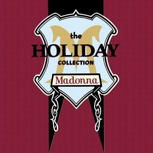 Madonna - Holiday Collection - Zortam Music