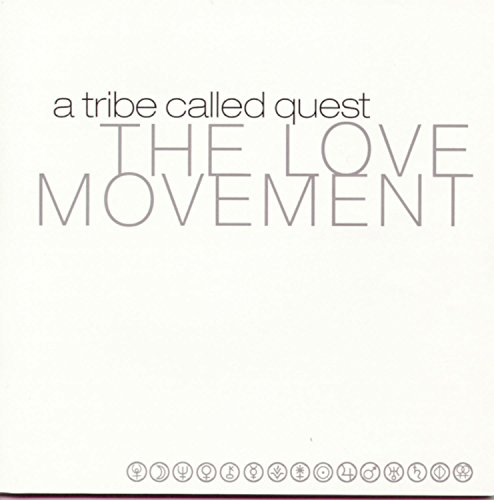 A Tribe Called Quest - The Love Movement (Limited Ed) - Zortam Music