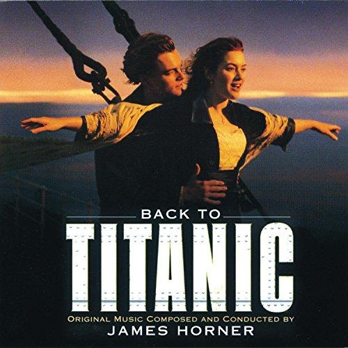 James Horner - Back To Titanic Soundtrack - Zortam Music