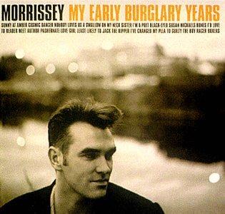 Morrissey - My Early Burglary Years - Zortam Music