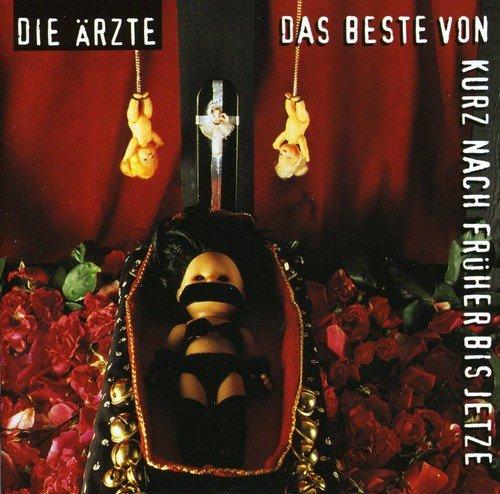 Die Ärzte - Das Beste von kurz nach Früher bis Jetze (CD 1/2) - Zortam Music