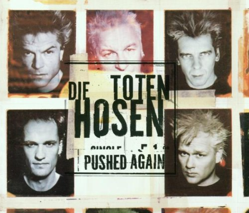 Die Toten Hosen - Pushed again - Zortam Music