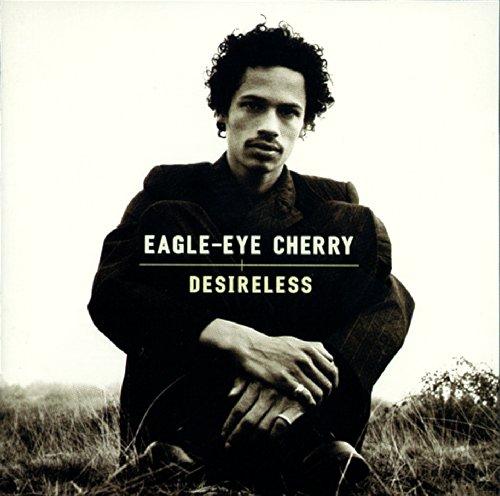 Eagle Eye Cherry - Desrireless - Zortam Music