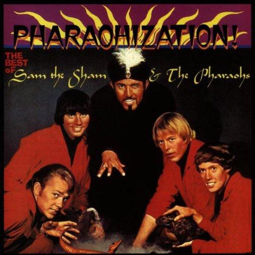 sam The Sham & The Pharaohs - Pharaohization - Zortam Music