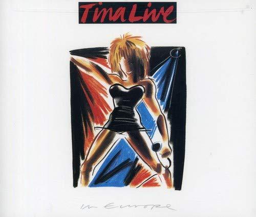 Turner, Tina - Tina live in Europe (CD1) - Zortam Music