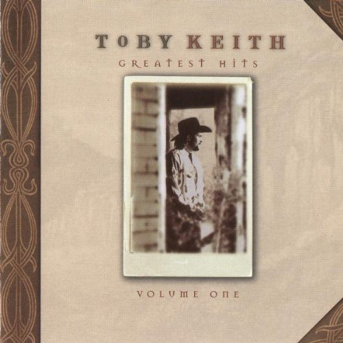 Toby Keith - Greatest Hits Vol.1 - Zortam Music