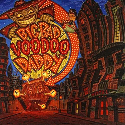 Big Bad Voodoo Daddy - Big Bad Voodoo Daddy - Lyrics2You