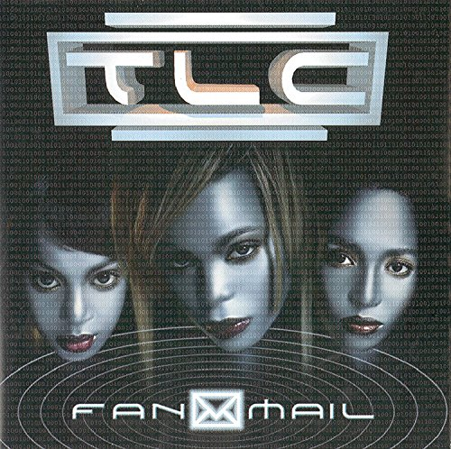 TLC - FanMail Lyrics - Zortam Music