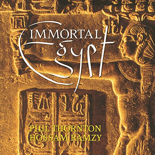 Immortal Egypt   Phil Thornton, Hossam Ramzy [1998] preview 0