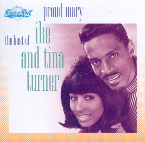 Ike And Tina Turner - Proud Mary: the Best of Ike an - Zortam Music