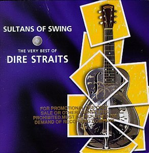 Dire Straits - Sultans Of Swing - The Very Best Of Dire Straits (Disc 1) - Zortam Music