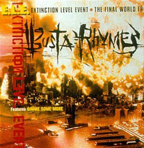 Busta Rhymes - Extinction Level Event (The Final World Front) - Zortam Music