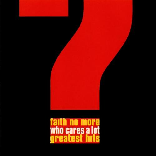 Faith No More - Who Cares A Lot? - Greatest Hits - Zortam Music