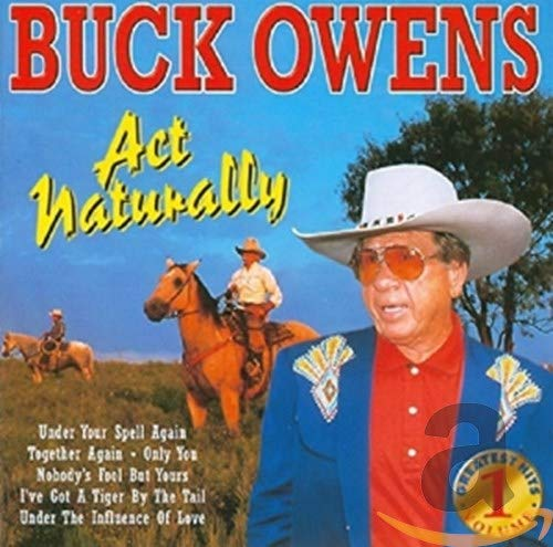 Buck Owens - Act Naturally - Zortam Music