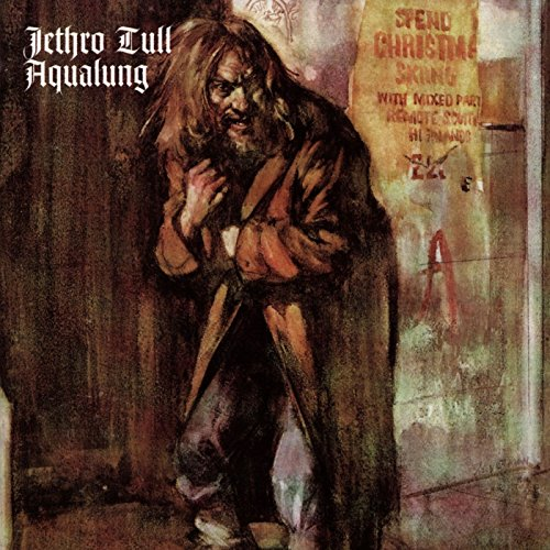 Jethro Tull - Aqualung - DISC 1 - New Aqualung Stereo Mix - Zortam Music