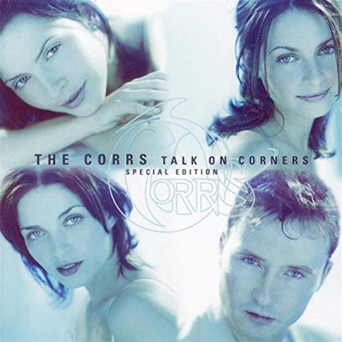The Corrs - Talk On Corners [Special Edition] - Zortam Music