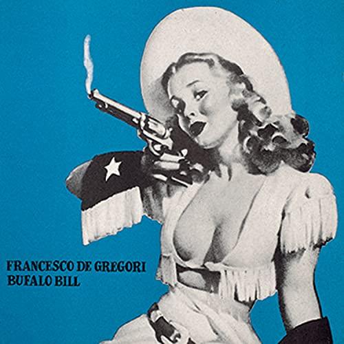 Francesco De Gregori - Bufalo Bill - Zortam Music