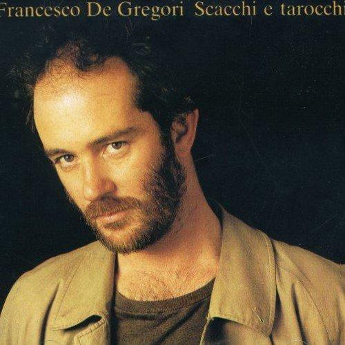 Francesco De Gregori - Scacchi E Tarocchi - Zortam Music