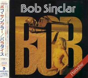 Bob Sinclair - PARADISE - Zortam Music