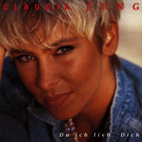 Claudia Jung - Du ich lieb Dich - Zortam Music
