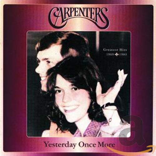 The Carpenters - YESTERDAY ONCE MORE (DISC ONE - Zortam Music