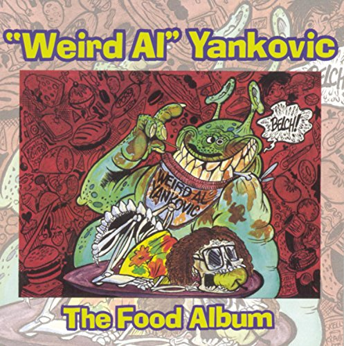 Weird Al Yankovic - The Food Album - Zortam Music