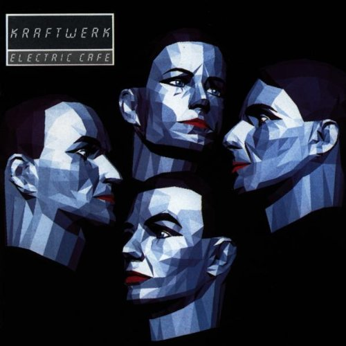 Kraftwerk - Electric Cafe (de) - Zortam Music