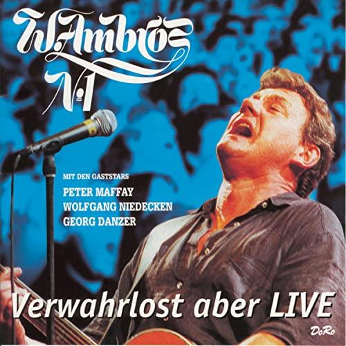 Wolfgang Ambros - Verwahrlost Aber Live - Zortam Music