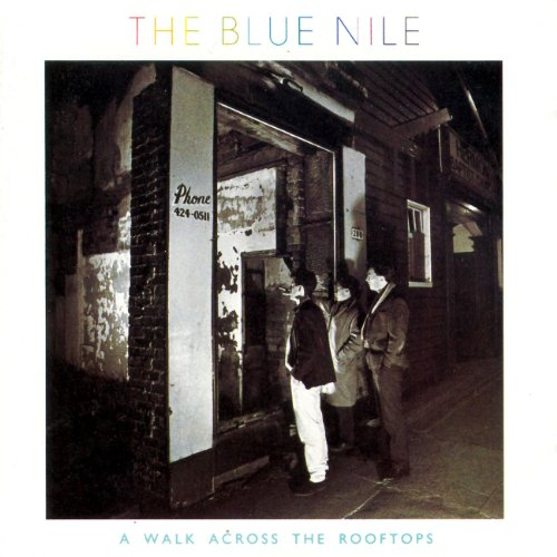 Blue Nile - A Walk Across the Rooftops - Zortam Music