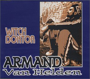 Armand Van Helden - Witch Doctor - Zortam Music