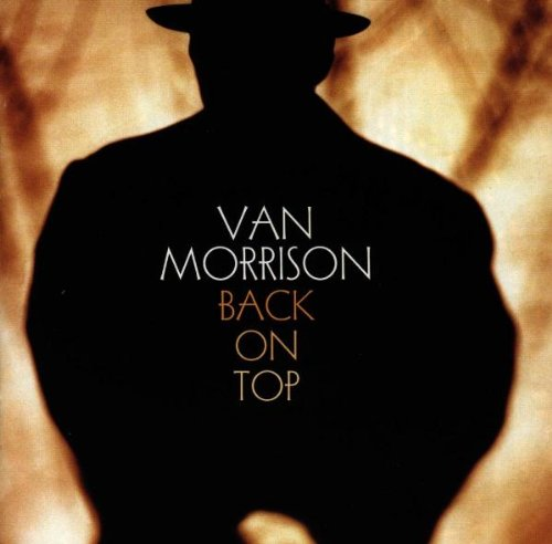 Van Morrison - Back On Top (Rem & Exp 24 Bit 96 K 2008) - Zortam Music