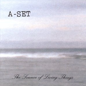 A-Set - The Science of Living Things - Zortam Music