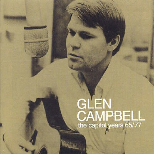 Glen Campbell - The Capitol Years - (CD 1) - Zortam Music