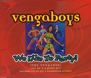 Vengaboys - We Like to Party! - Zortam Music