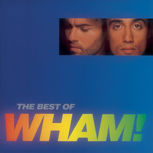 Wham! - If You Were There - The Best of Wham! - Zortam Music
