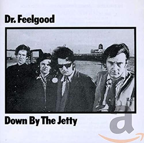 Dr Feelgood - Down By The Jetty - Zortam Music