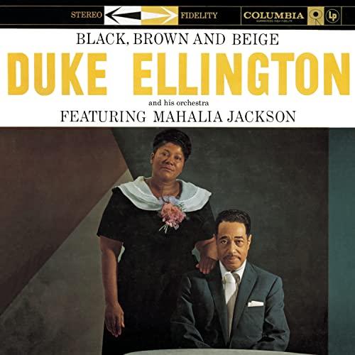 Duke Ellington - Black, Brown And Beige - Zortam Music