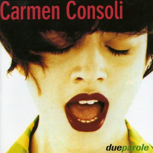 Carmen Consoli - Due Parole - Zortam Music